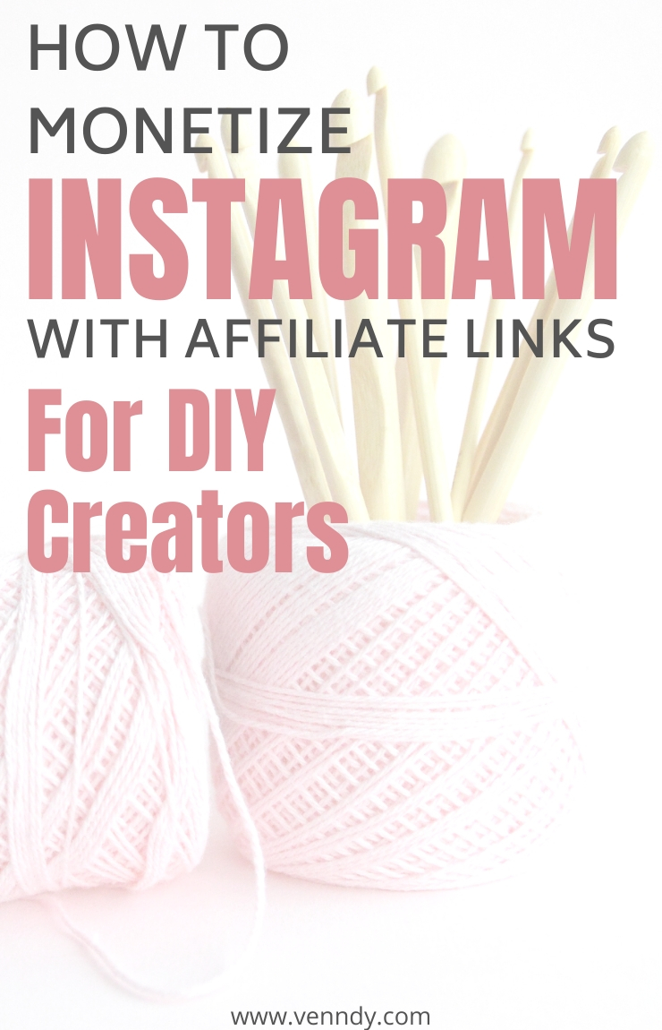 How to monetize Instagram with affiliate links for DIY creators