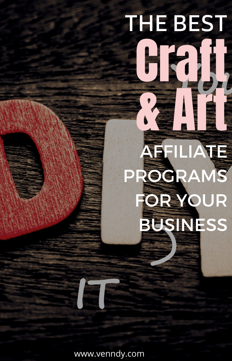 The best craft and art affiliate programs for your business