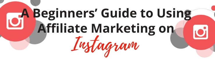 Fitness Creators Beginners Guide to Using Affiliate Marketing on Instagram
