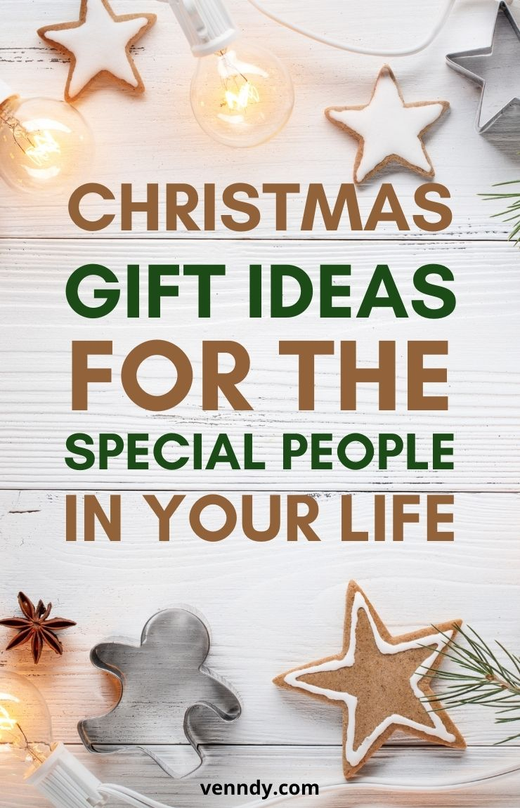 Christmas Gift Ideas For The Special People In Your Life Pin 1