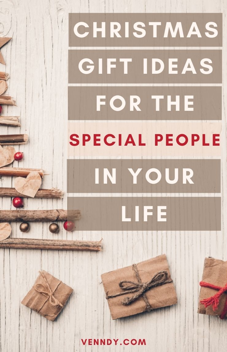 Christmas Gift Ideas For The Special People In Your Life Pin 2