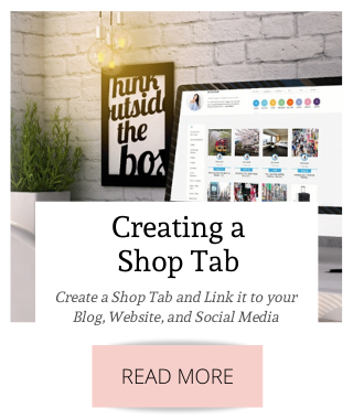 Create a Shop Tab and Link it to your Blog, Website, and Social Media