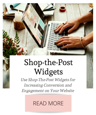 Use Shop-The-Post Widgets for Increasing Conversion and Engagement on Your Website