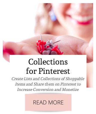 Create Lists and Collections of Shoppable Items and Share them on Pinterest to Increase Conversion