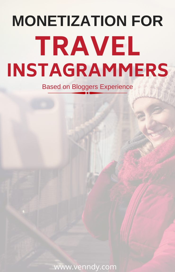 Monetization for travel Instagrammers using bloggers insights